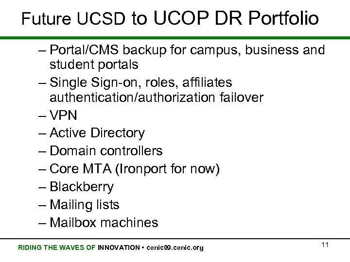 Future UCSD to UCOP DR Portfolio – Portal/CMS backup for campus, business and student