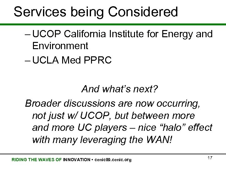 Services being Considered – UCOP California Institute for Energy and Environment – UCLA Med