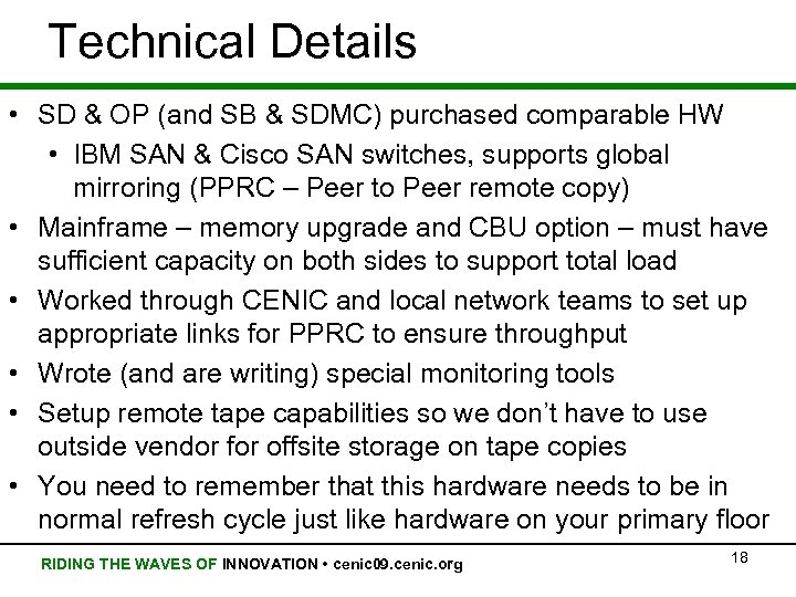 Technical Details • SD & OP (and SB & SDMC) purchased comparable HW •