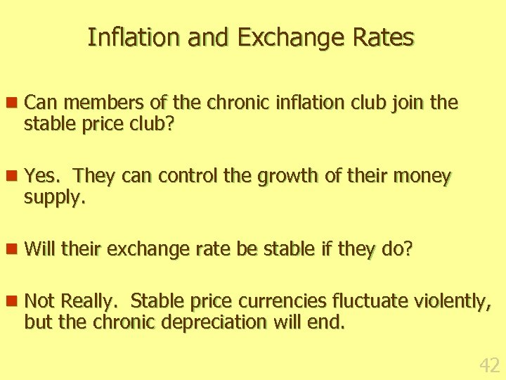 Inflation and Exchange Rates n Can members of the chronic inflation club join the