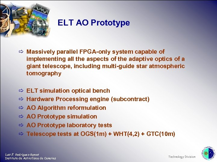 ELT AO Prototype ð Massively parallel FPGA-only system capable of implementing all the aspects