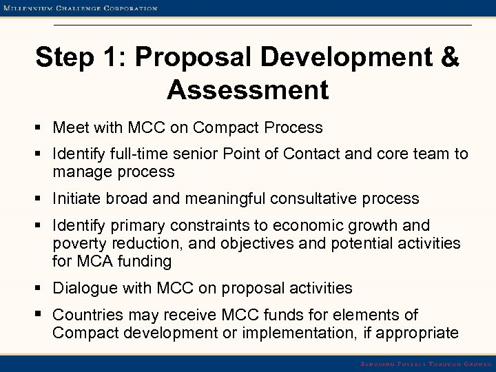 Step 1: Proposal Development & Assessment § Meet with MCC on Compact Process §
