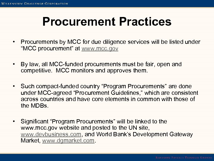 Procurement Practices • Procurements by MCC for due diligence services will be listed under