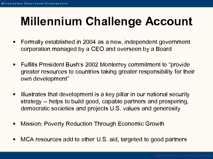 Millennium Challenge Account § Formally established in 2004 as a new, independent government corporation