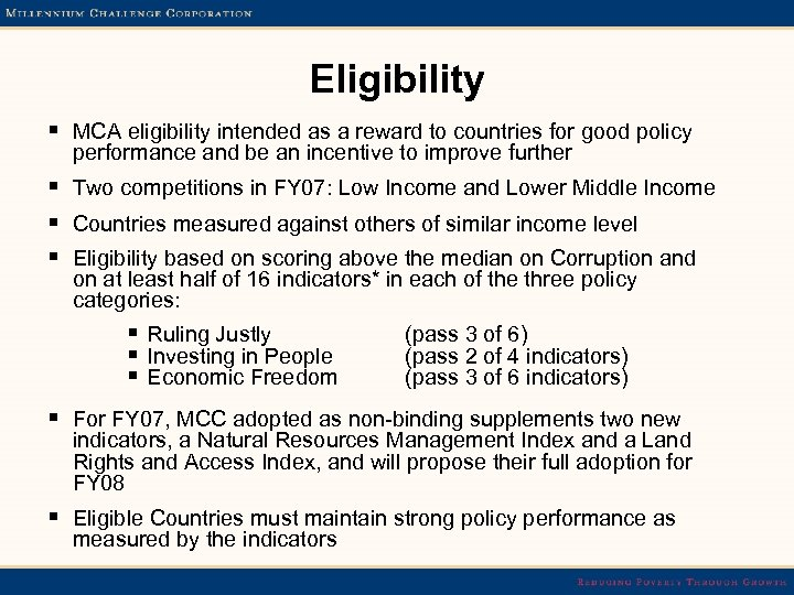 Eligibility § MCA eligibility intended as a reward to countries for good policy performance