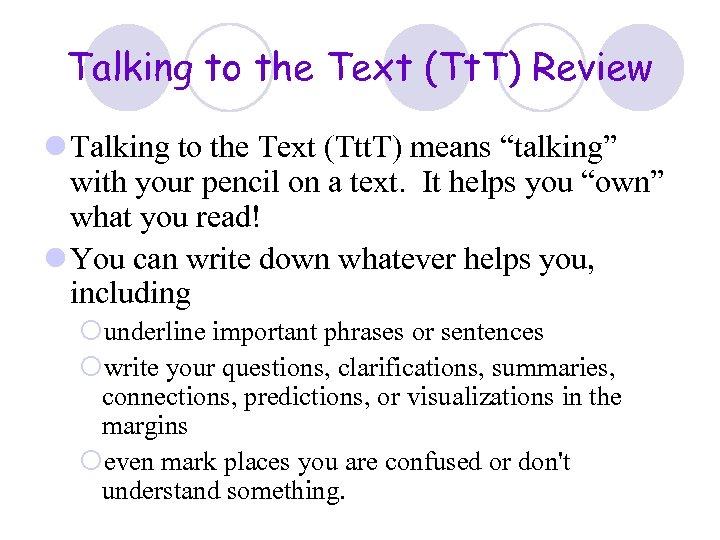 Talking to the Text (Tt. T) Review l Talking to the Text (Ttt. T)