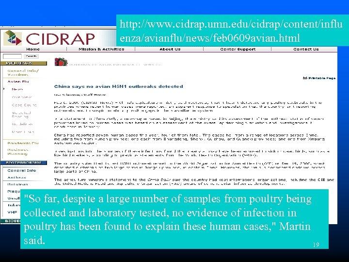 http: //www. cidrap. umn. edu/cidrap/content/influ enza/avianflu/news/feb 0609 avian. html