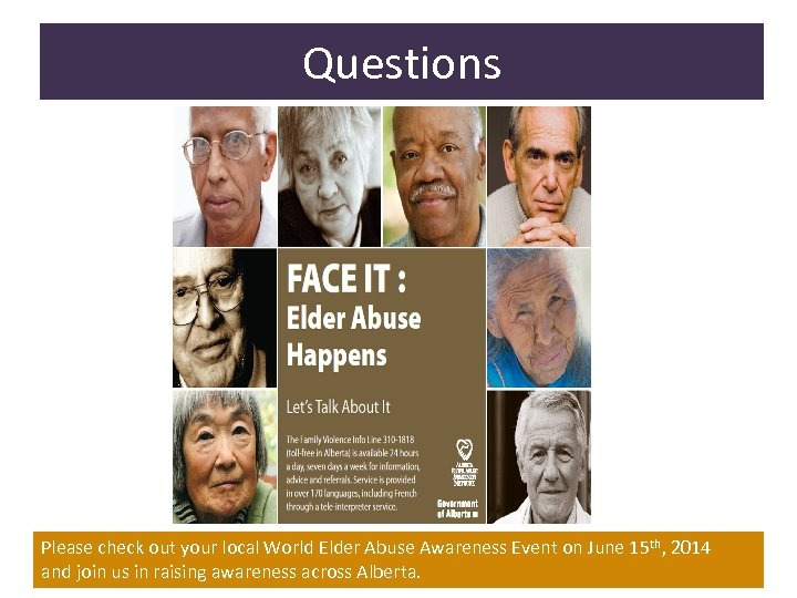 Questions Please check out your local World Elder Abuse Awareness Event on June 15