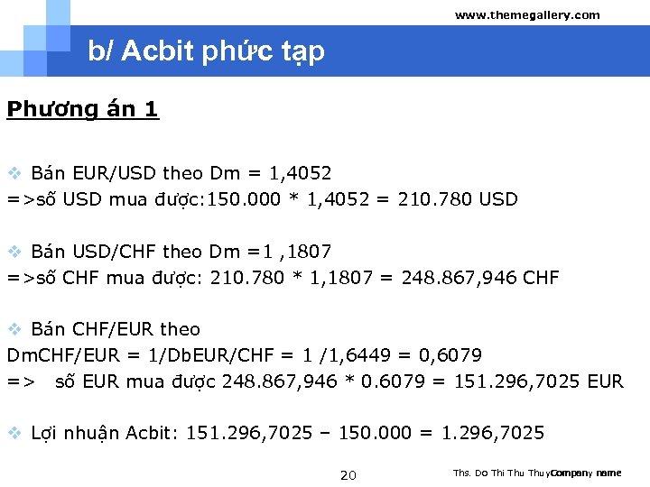 www. themegallery. com b/ Acbit phức tạp Phương án 1 v Bán EUR/USD theo