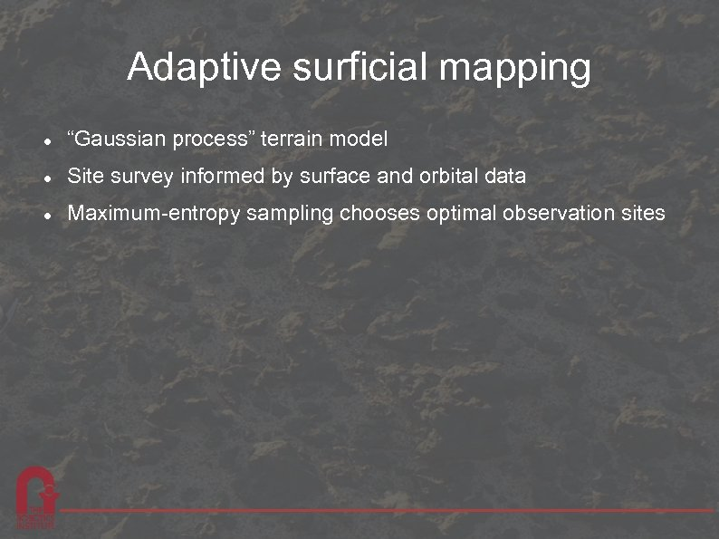 "Adaptive surficial mapping ""Gaussian process"" terrain model Site survey informed by surface and orbital"
