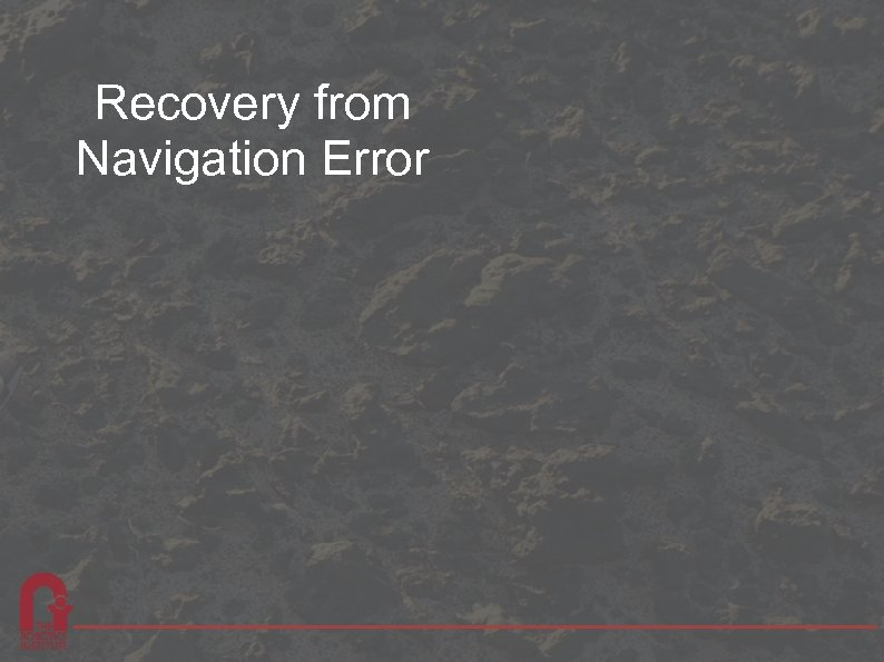 Recovery from Navigation Error
