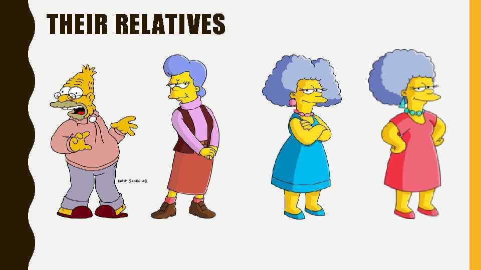 THEIR RELATIVES
