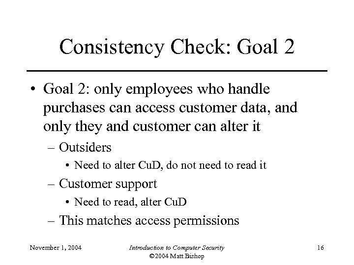 Consistency Check: Goal 2 • Goal 2: only employees who handle purchases can access