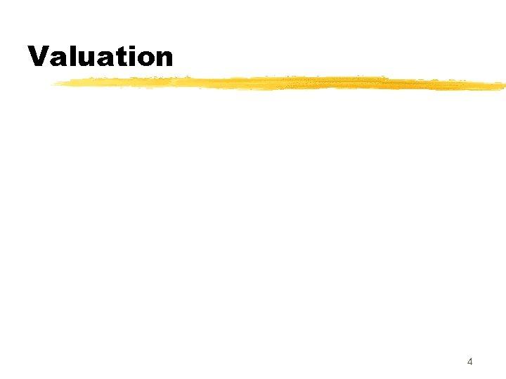 Valuation 4