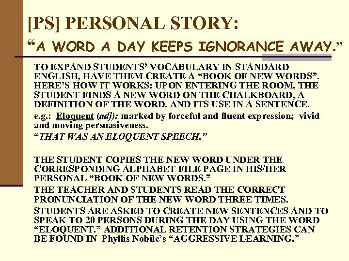 """[PS] PERSONAL STORY: """"A WORD A DAY KEEPS IGNORANCE AWAY. """" TO EXPAND STUDENTS'"""