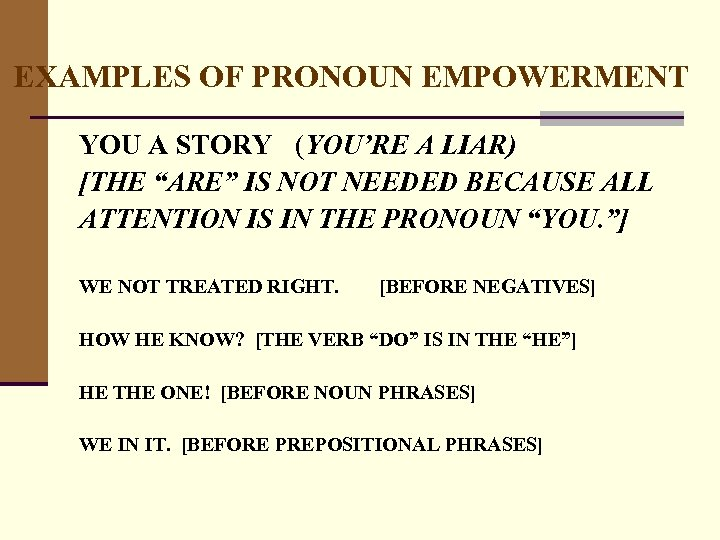 """EXAMPLES OF PRONOUN EMPOWERMENT YOU A STORY (YOU'RE A LIAR) [THE """"ARE"""" IS NOT"""