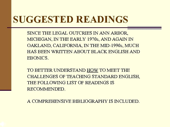 SUGGESTED READINGS SINCE THE LEGAL OUTCRIES IN ANN ARBOR, MICHIGAN, IN THE EARLY 1970
