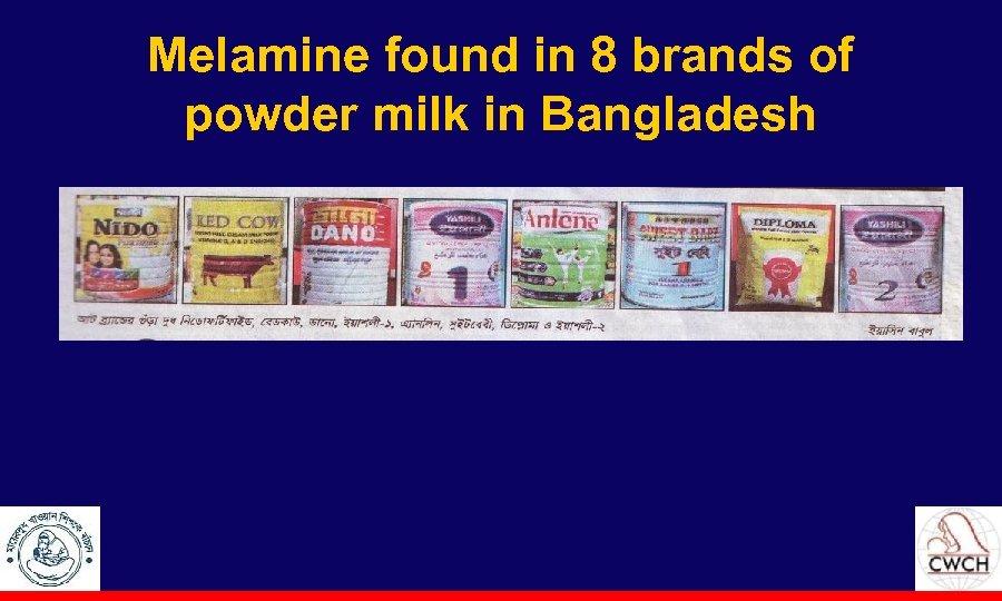 Melamine found in 8 brands of powder milk in Bangladesh