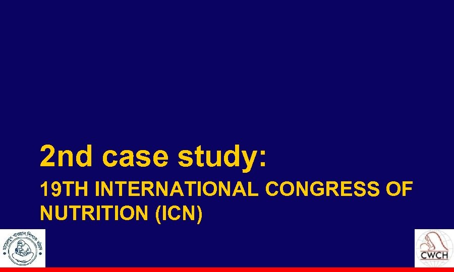 2 nd case study: 19 TH INTERNATIONAL CONGRESS OF NUTRITION (ICN)