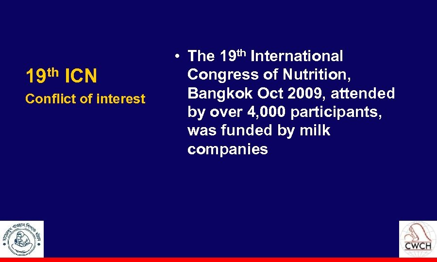 19 th ICN Conflict of interest • The 19 th International Congress of Nutrition,