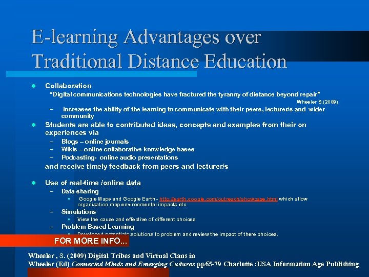 """E-learning Advantages over Traditional Distance Education l Collaboration """"Digital communications technologies have fractured the"""