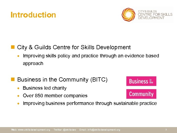 Introduction n City & Guilds Centre for Skills Development · Improving skills policy and