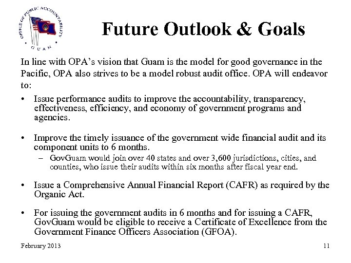 Future Outlook & Goals In line with OPA's vision that Guam is the model