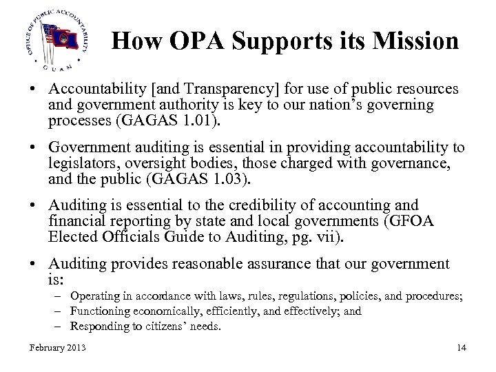How OPA Supports its Mission • Accountability [and Transparency] for use of public resources