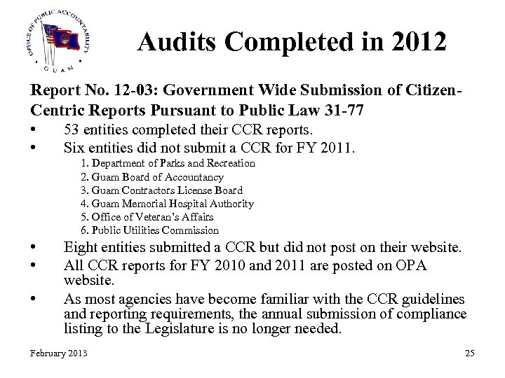 Audits Completed in 2012 Report No. 12 -03: Government Wide Submission of Citizen. Centric