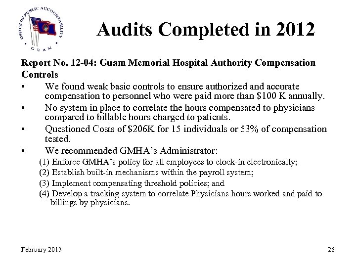 Audits Completed in 2012 Report No. 12 -04: Guam Memorial Hospital Authority Compensation Controls