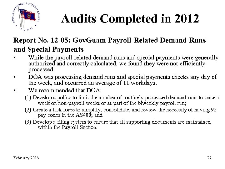 Audits Completed in 2012 Report No. 12 -05: Gov. Guam Payroll-Related Demand Runs and