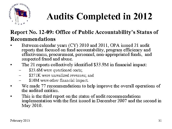 Audits Completed in 2012 Report No. 12 -09: Office of Public Accountability's Status of