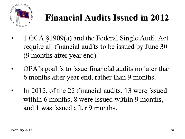 Financial Audits Issued in 2012 • 1 GCA § 1909(a) and the Federal Single