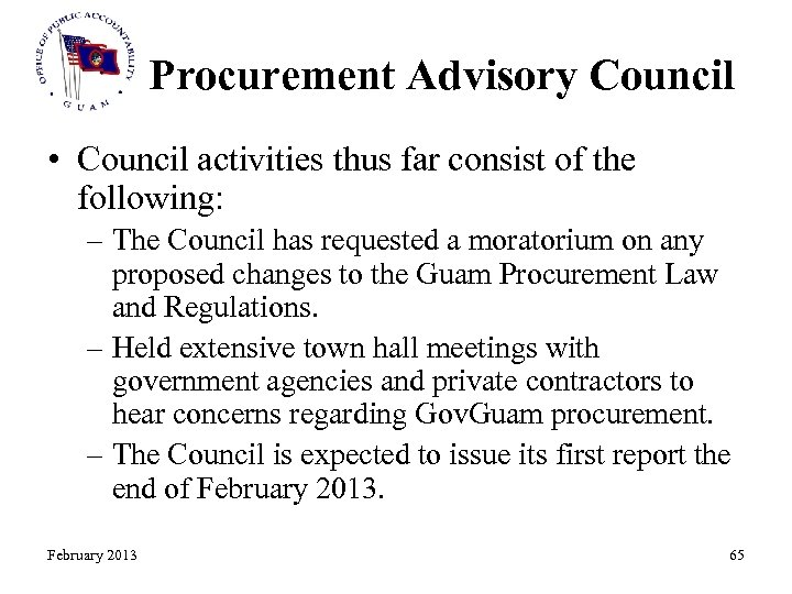 Procurement Advisory Council • Council activities thus far consist of the following: – The