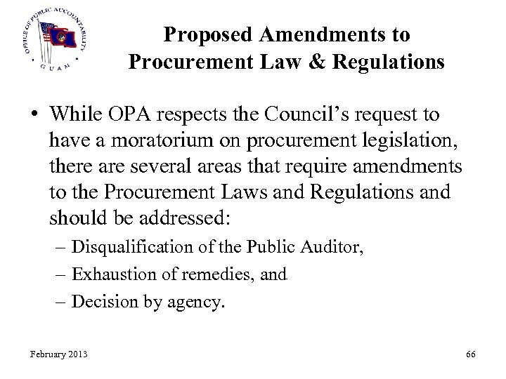 Proposed Amendments to Procurement Law & Regulations • While OPA respects the Council's request