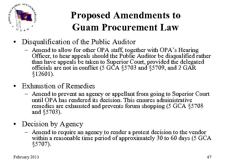 Proposed Amendments to Guam Procurement Law • Disqualification of the Public Auditor – Amend