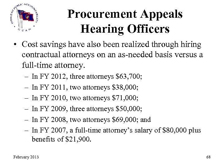 Procurement Appeals Hearing Officers • Cost savings have also been realized through hiring contractual