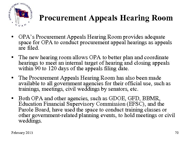 Procurement Appeals Hearing Room • OPA's Procurement Appeals Hearing Room provides adequate space for