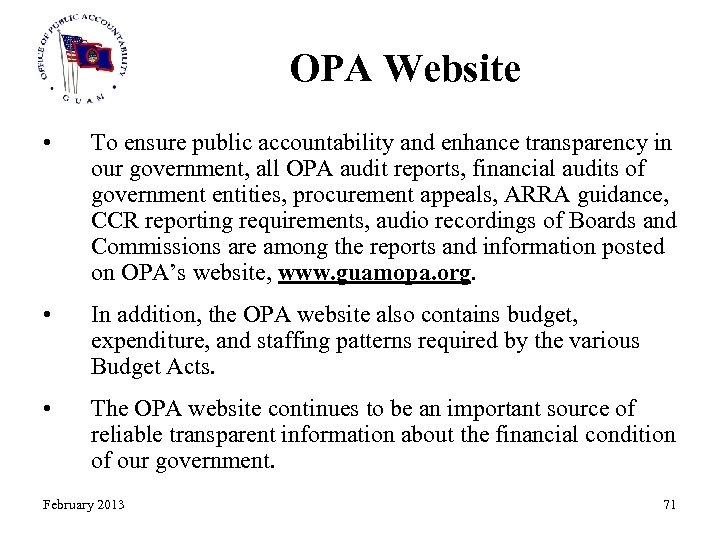 OPA Website • To ensure public accountability and enhance transparency in our government, all