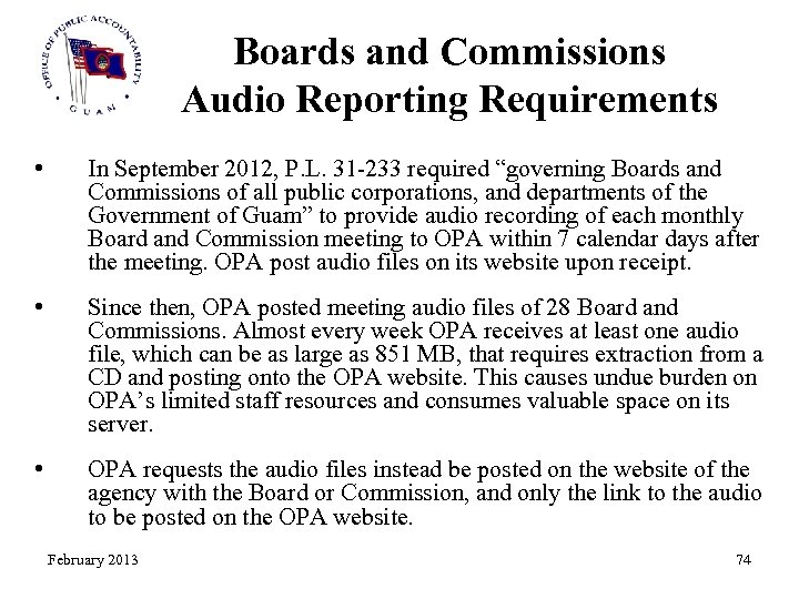 Boards and Commissions Audio Reporting Requirements • In September 2012, P. L. 31 -233