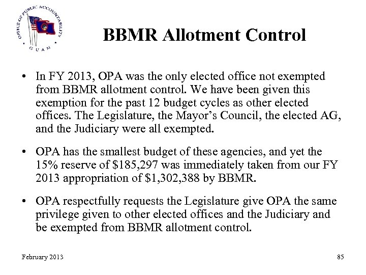 BBMR Allotment Control • In FY 2013, OPA was the only elected office not