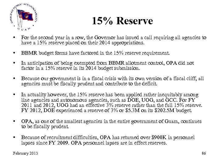 15% Reserve • For the second year in a row, the Governor has issued