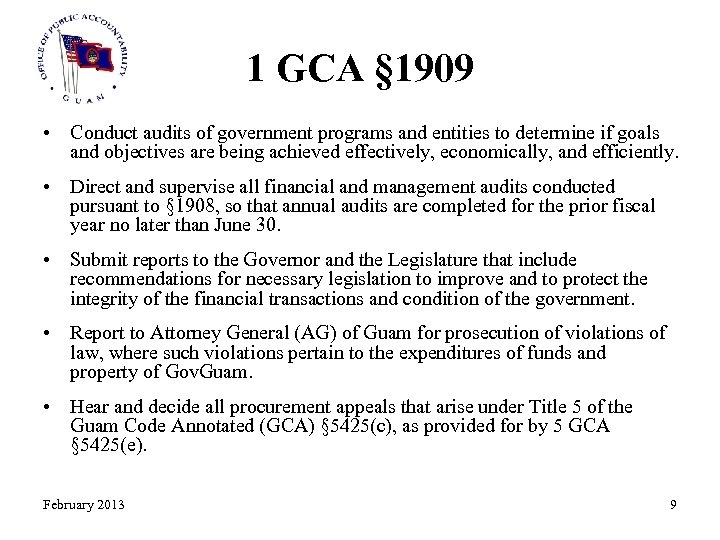 1 GCA § 1909 • Conduct audits of government programs and entities to determine