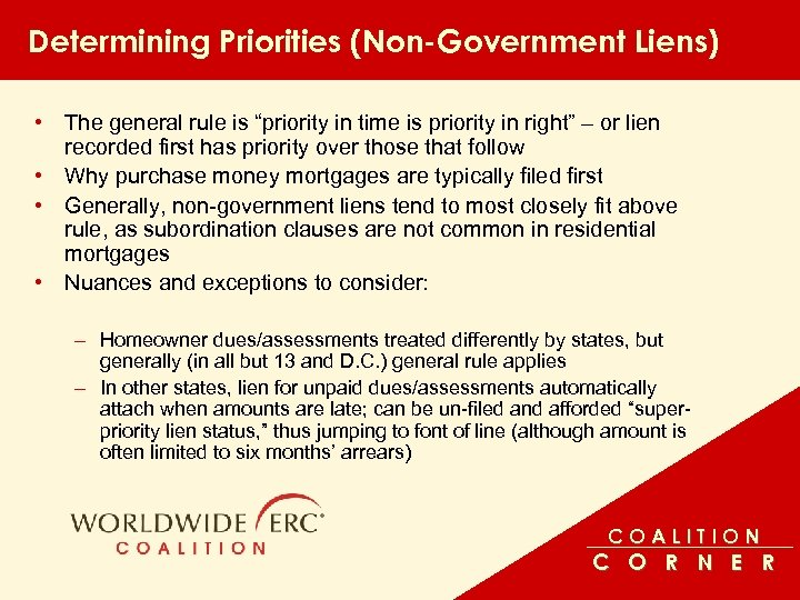 """Determining Priorities (Non-Government Liens) • The general rule is """"priority in time is priority"""