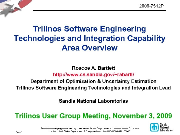 2009 -7512 P Trilinos Software Engineering Technologies and Integration Capability Area Overview Roscoe A.