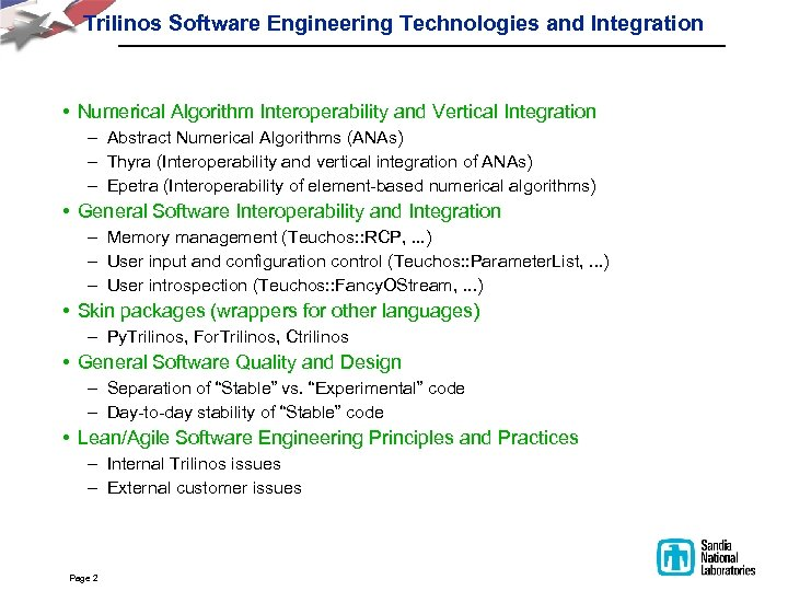 Trilinos Software Engineering Technologies and Integration • Numerical Algorithm Interoperability and Vertical Integration –