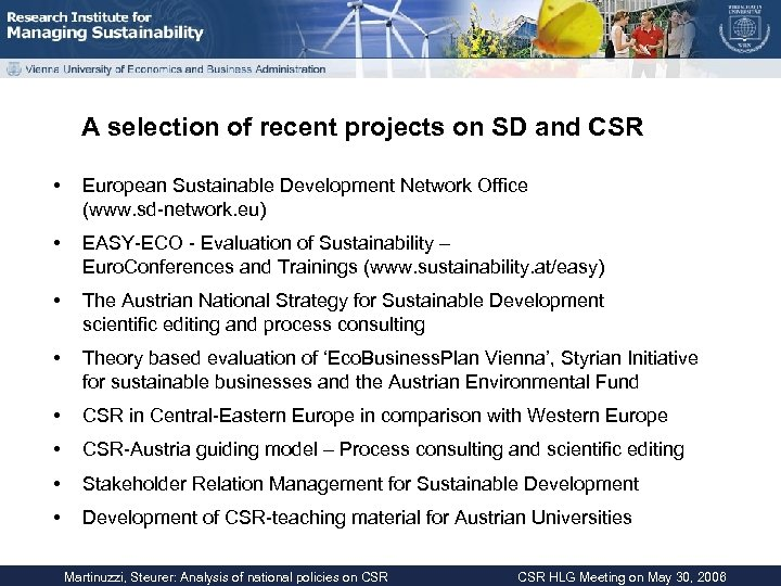 A selection of recent projects on SD and CSR • European Sustainable Development Network