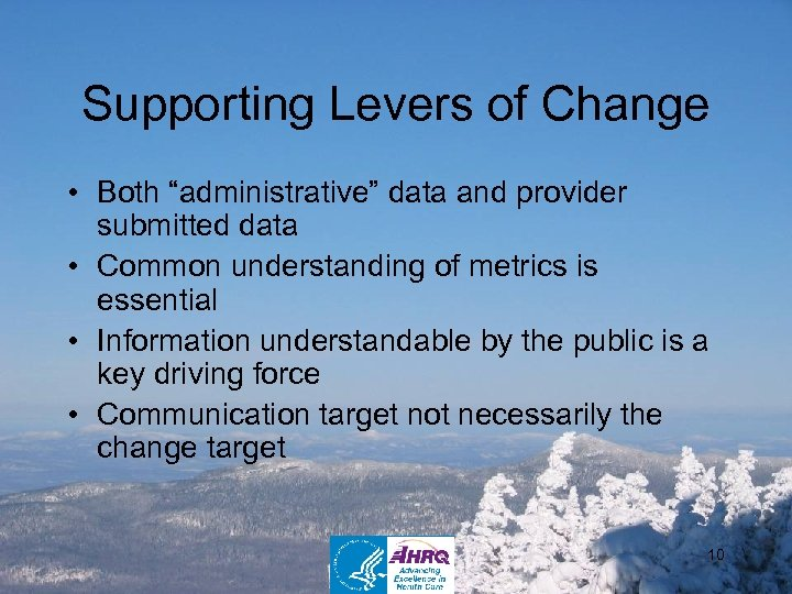 """Supporting Levers of Change • Both """"administrative"""" data and provider submitted data • Common"""