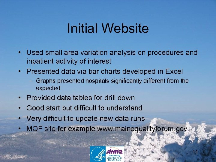 Initial Website • Used small area variation analysis on procedures and inpatient activity of