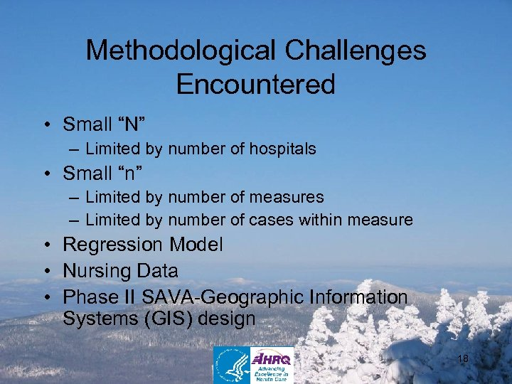 """Methodological Challenges Encountered • Small """"N"""" – Limited by number of hospitals • Small"""
